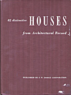 82 Distinctive Houses from Architectural…