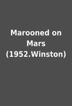 Marooned on Mars (1952.Winston)