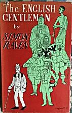 The English Gentleman by Simon Raven