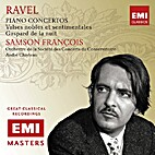 Ravel: Piano Concertos etc. by Maurice Ravel