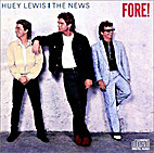 Fore! by huey lewis