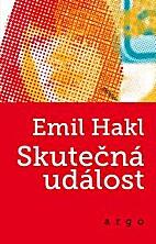 Skutečná událost by Emil Hakl