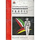 Fachwörterbuch Textil :…