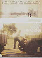 And what remains (DVD)