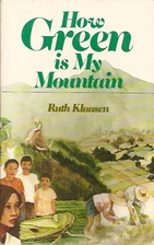 How green is my mountain by Ruth Klaasen