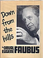 Down from the hills by Orval Eugene Faubus