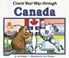 Count Your Way Through Canada (Count Your…