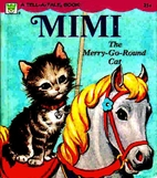 Mimi the Merry-Go-Round Cat by Dorothy Haas