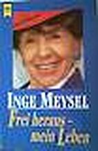 Frei heraus - mein Leben. by Inge Meysel