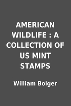 AMERICAN WILDLIFE : A COLLECTION OF US MINT…