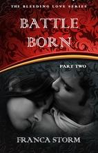 Battle Born (Part 2) (The Bleeding Love…