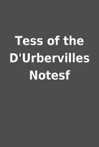 Tess of the D'Urbervilles Notesf