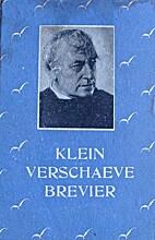 Klein Verschaeve brevier by Wies Moens