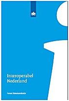 Interoperabel Nederland by Forum…
