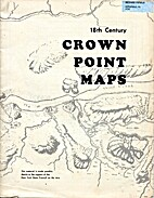 18TH CENTURY CROWN POINT MAPS