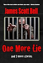 One More Lie and Three More Stories by James…
