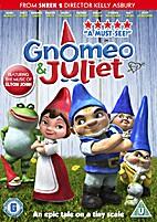 Gnomeo & Juliet [2011 film] by Kelly Asbury