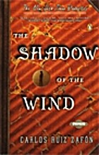 Shadow Of The Wind by Carlos Zafon