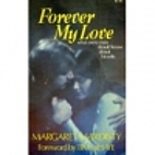 Forever My Love by Margaret Hardisty