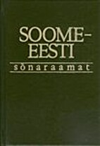 Soome-eesti sõnaraamat : umbes 50 000…