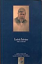 Ludvík Salvátor : vědec a…