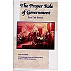 The proper role of government by Ezra Taft…