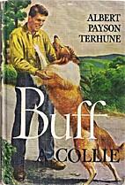 Buff: A Collie by Albert Payson Terhune