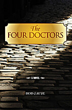 The Four Doctors by Bob Gause