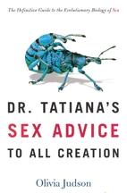 Dr. Tatiana's Sex Advice to All Creation:…