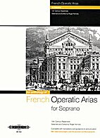 An Anthology of French Operatic Arias.…