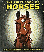The First Book of Horses by McLennan…