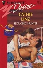 Seducing Hunter by Cathie Linz