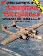 American War Planes, World War Two--Korea,…