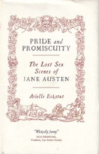 Pride & Promiscuity: The Lost Sex Scenes of…