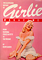 Illustrated History of Girlie Magazines by…
