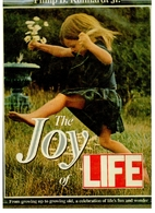 The Joy of Life by Philip B. Kunhardt