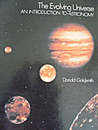 The Evolving Universe by Donald W. Goldsmith