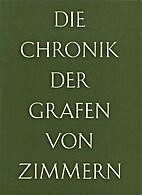 Die Chronik der Grafen von Zimmern…
