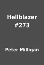 Hellblazer #273 by Peter Milligan