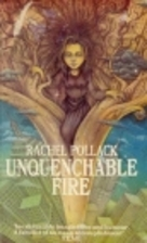 Unquenchable Fire by Rachel Pollack