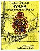 Wasa, schwedisches Regalschiff von 1628…
