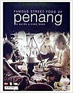 Famous Street Food of Penang a guide and…