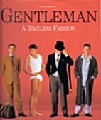 Gentleman: A Timeless Fashion by Bernhard…