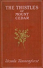 The Thistles of Mount Cedar: A Story of…