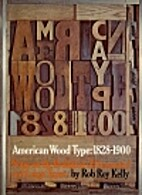 American Wood Type: 1828-1900 - Notes on the…