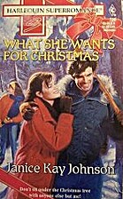 What She Wants for Christmas by Janice Kay…