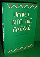 Uphill into the Breeze by Derek Underwood