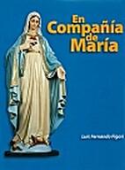 En compañia de María by Luis Fernando…
