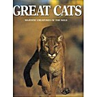 Great Cats (Majestic Creatures of the Wild)…