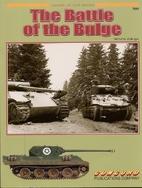 The Battle of the Bulge by Steven J. Zaloga